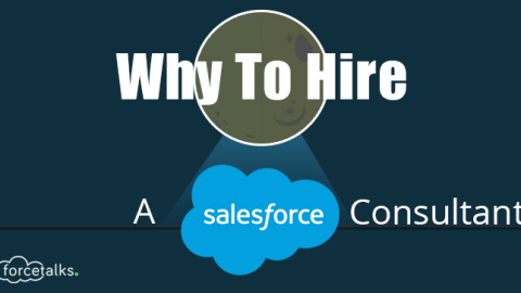 Why To Hire A Salesforce Consultant?