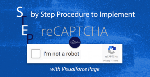 Step by Step Procedure to Implement reCAPTCHA with Visualforce Page