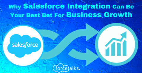 Why Salesforce Integration Can Be Your Best Bet for Business Growth