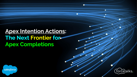 Apex Intention Actions: The Next Frontier for Apex Completions