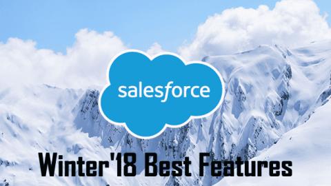 Best Salesforce Winter'18 Features