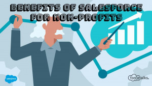 Benefits of Salesforce for Non-Profits